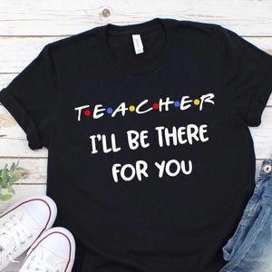 Teacher friends shirt